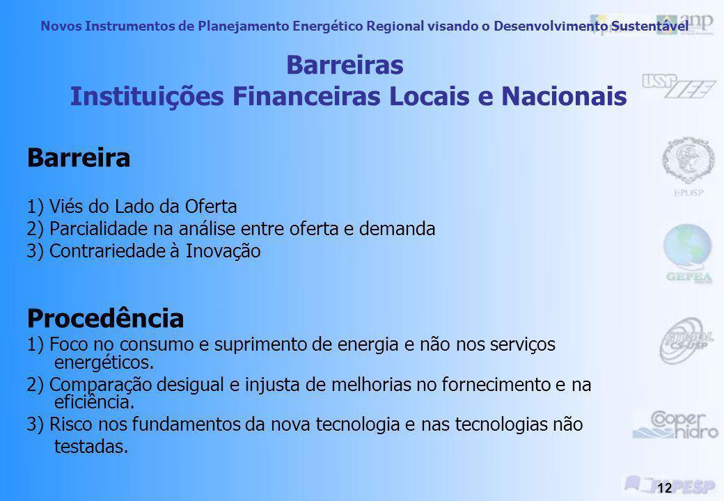 Novos Instrumentos de Planejamento Energético Regional visando o Desenvolvimento Sustentável 11 Medidas Sugeridas Fonte: www.turbomar.pt