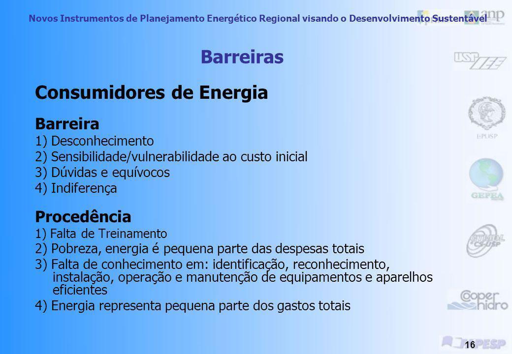 Novos Instrumentos de Planejamento Energético Regional visando o Desenvolvimento Sustentável 15 Medidas Sugeridas Descentralização de fornecedores e a