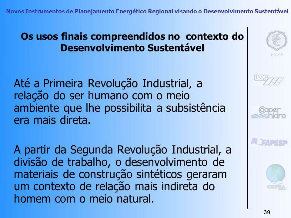 Novos Instrumentos de Planejamento Energético Regional visando o Desenvolvimento Sustentável 38 Os níveis do design sustentável Redesign do existente
