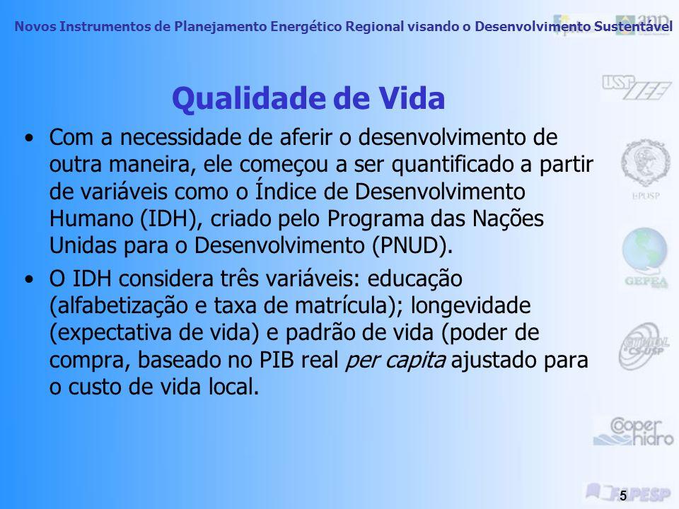 Novos Instrumentos de Planejamento Energético Regional visando o Desenvolvimento Sustentável 4 Qualidade de vida Essa classificação foi questionada ju