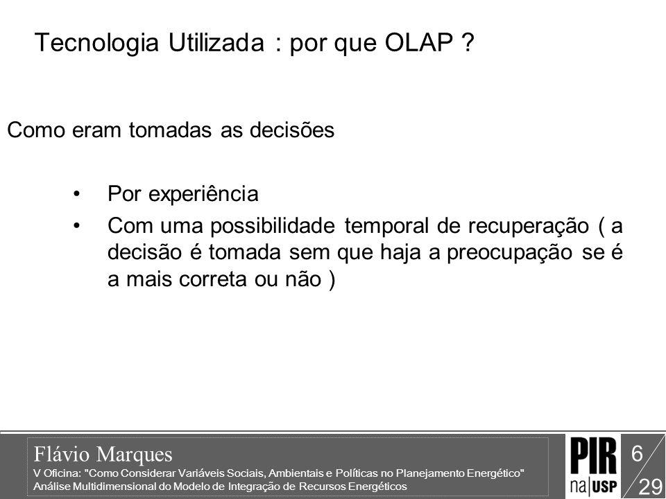 Flávio Marques V Oficina: Como Considerar Variáveis Sociais, Ambientais e Políticas no Planejamento Energético Análise Multidimensional do Modelo de Integração de Recursos Energéticos 29 27 Plano Preferencial