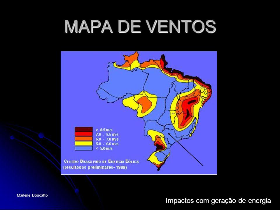 Impactos com geração de energia Marlene Boscatto MAPA DE VENTOS