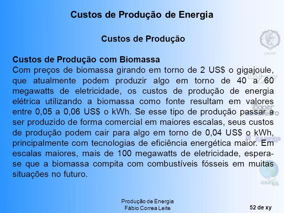Produção de Energia Fábio Correa Leite 51 de xy Energia das marés: O aproveitamento da energia das marés não causa a emissão de poluentes na atmosfera