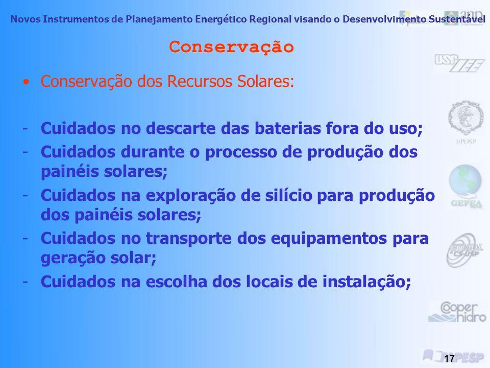Novos Instrumentos de Planejamento Energético Regional visando o Desenvolvimento Sustentável 16 Conservação Conservação dos Recursos Eólicos : - Ter t
