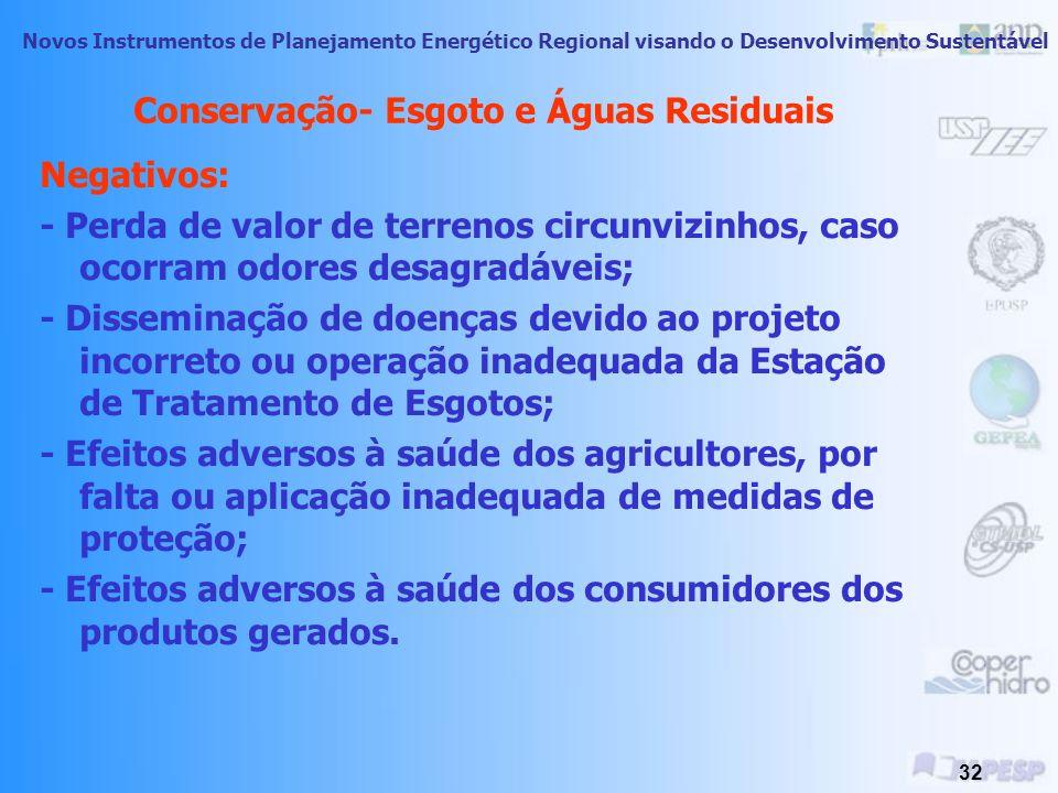 Novos Instrumentos de Planejamento Energético Regional visando o Desenvolvimento Sustentável 31 Conservação- Esgoto e Águas Residuais - Geração de odo