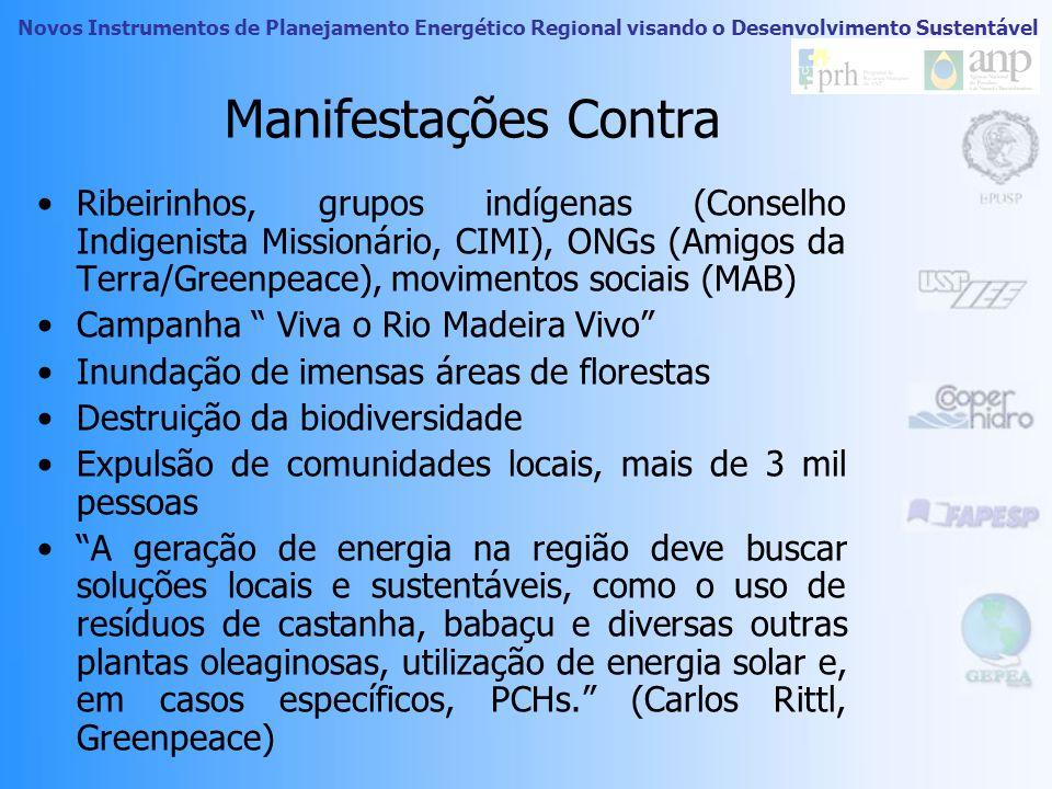Novos Instrumentos de Planejamento Energético Regional visando o Desenvolvimento Sustentável Manifestações Pró Comitê Pró Usinas do Rio Madeira (compo