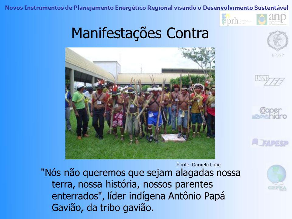 Novos Instrumentos de Planejamento Energético Regional visando o Desenvolvimento Sustentável Manifestações Contra Ribeirinhos, grupos indígenas (Conse
