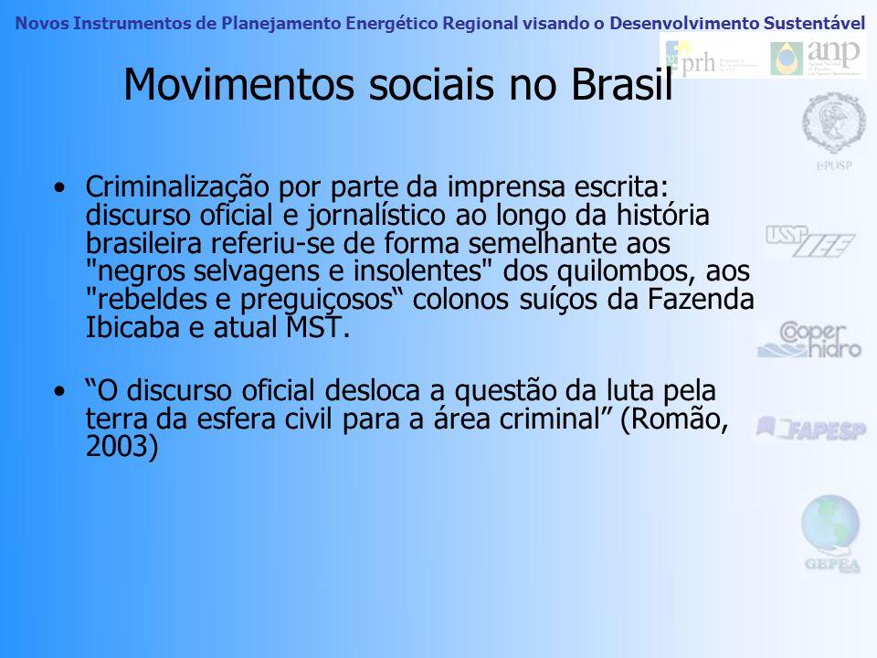 Novos Instrumentos de Planejamento Energético Regional visando o Desenvolvimento Sustentável Movimentos sociais no Brasil Quilombo dos Palmares (séc.