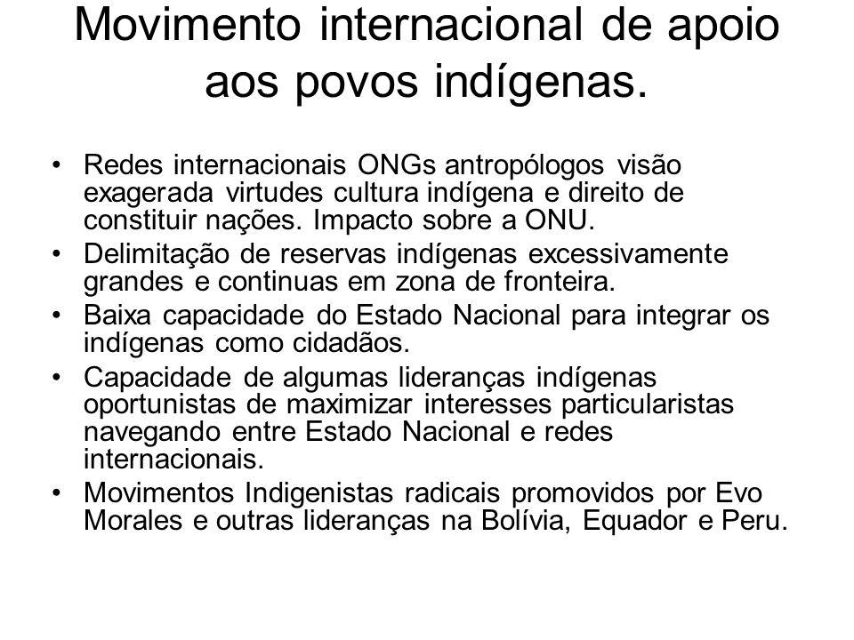 Movimento internacional de apoio aos povos indígenas.