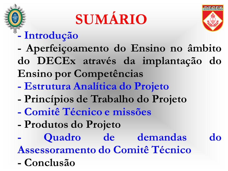 - Introdução - Aperfeiçoamento do Ensino no âmbito do DECEx através da implantação do Ensino por Competências - Estrutura Analítica do Projeto - Princ