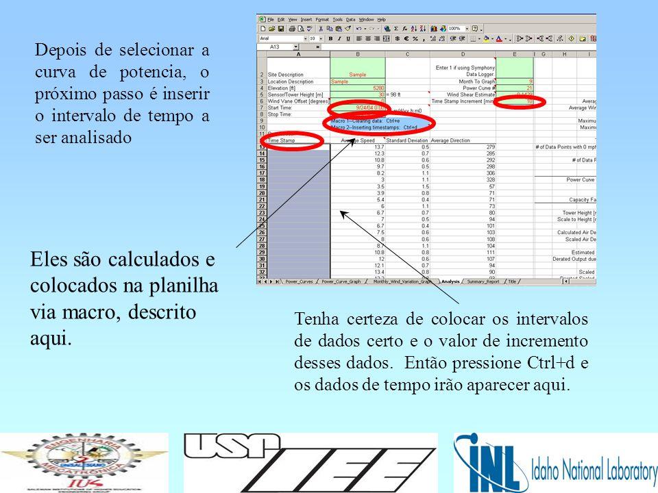 Depois de selecionar a curva de potencia, o próximo passo é inserir o intervalo de tempo a ser analisado Eles são calculados e colocados na planilha via macro, descrito aqui.
