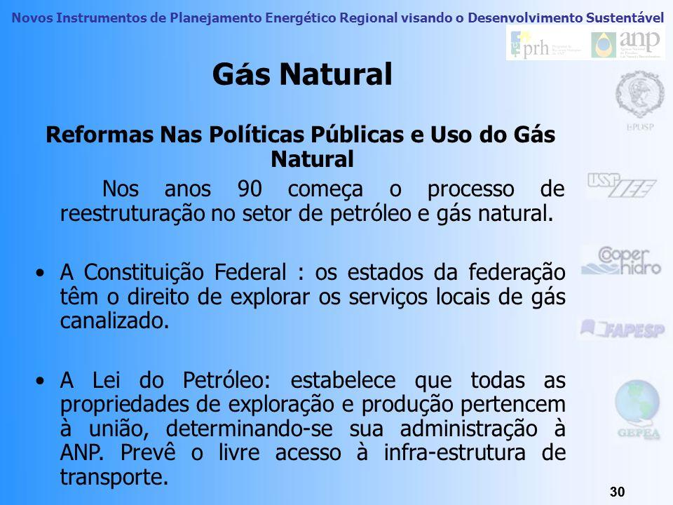 Novos Instrumentos de Planejamento Energético Regional visando o Desenvolvimento Sustentável 29 ANP – Agência Nacional do Petróleo Instituída pela Lei