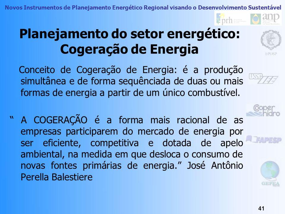 Novos Instrumentos de Planejamento Energético Regional visando o Desenvolvimento Sustentável 40 Planejamento do Setor Energético Integração das bacias