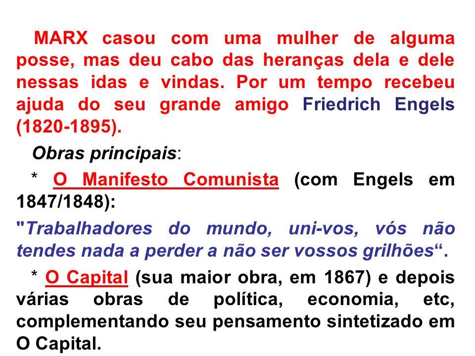 Marx produziu um método radicalmente novo de analisar o mundo e a sociedade, o chamado materialismo histórico e dialético.