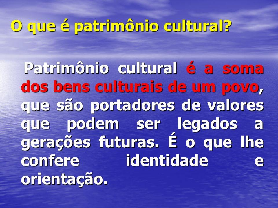 O patrimônio cultural se apresenta sob diversas formas: Os bens imateriais, compreendem toda a produção cultural de um povo, desde sua expressão musical, até sua memória oral.