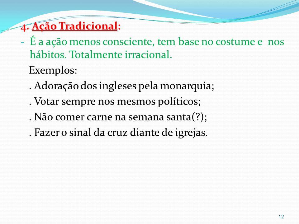 Ação Tradicional 4.