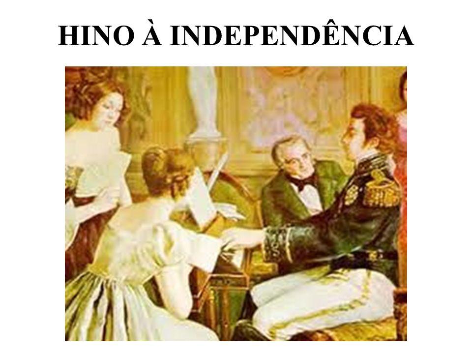 HINO À INDEPENDÊNCIA