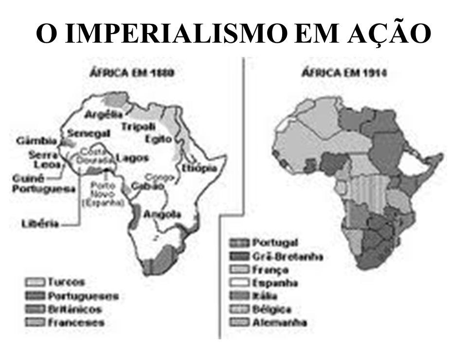 O IMPERIALISMO EM AÇÃO