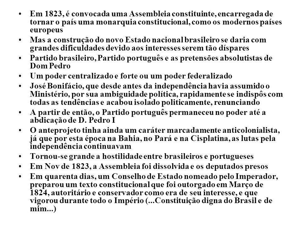 Em 1823, é convocada uma Assembleia constituinte, encarregada de tornar o país uma monarquia constitucional, como os modernos países europeus Mas a co