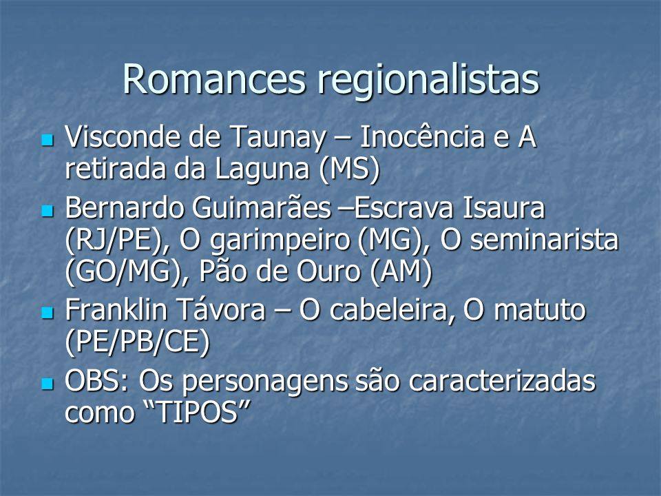 Romances regionalistas Visconde de Taunay – Inocência e A retirada da Laguna (MS) Visconde de Taunay – Inocência e A retirada da Laguna (MS) Bernardo