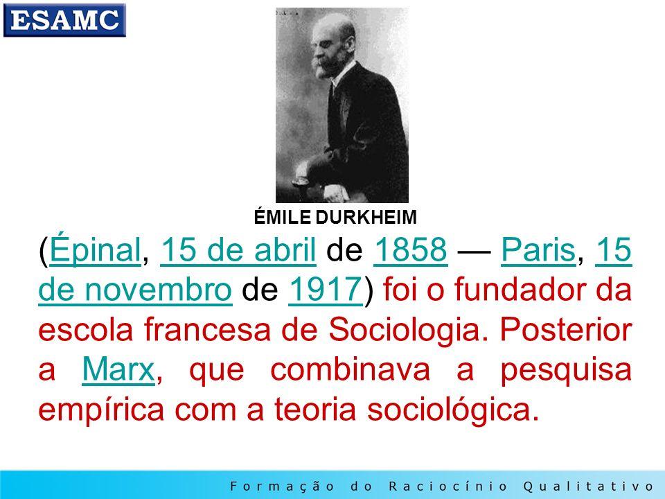 ÉMILE DURKHEIM (Épinal, 15 de abril de 1858 Paris, 15 de novembro de 1917) foi o fundador da escola francesa de Sociologia. Posterior a Marx, que comb