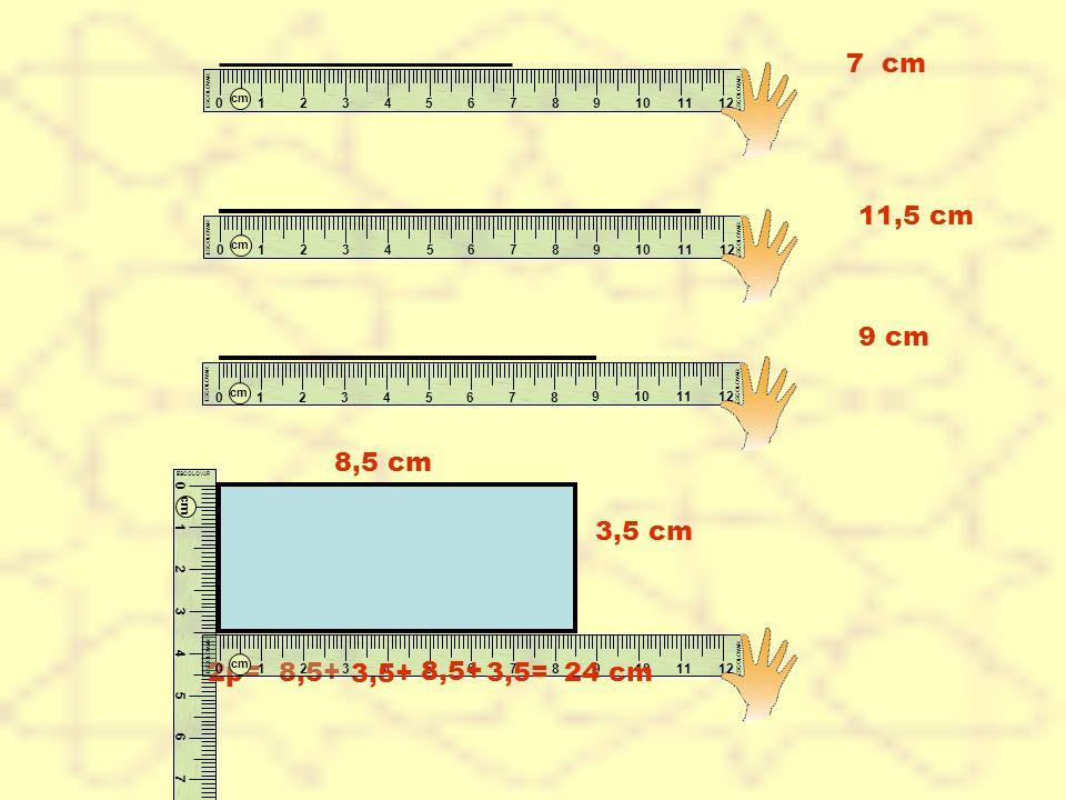 11,5 cm 7 cm 9 cm 8,5 cm 3,5 cm 2p= 8,5+ 3,5+ 8,5+ 3,5=24 cm