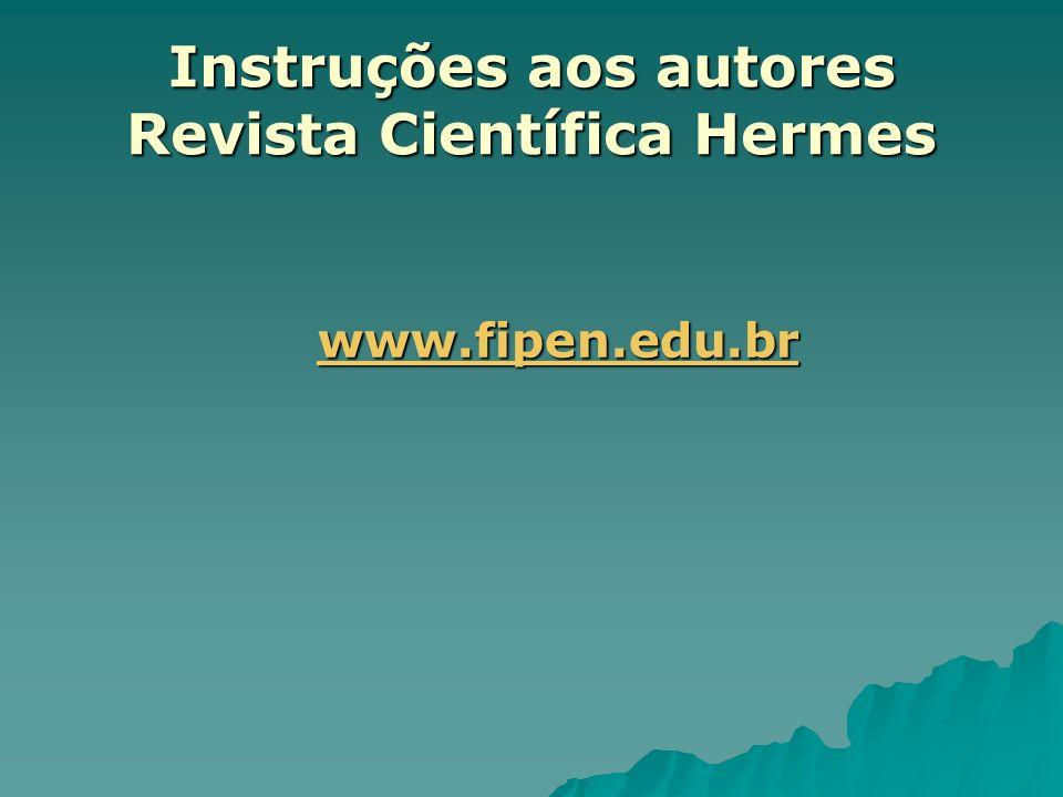 Instruções aos autores Revista Científica Hermes www.fipen.edu.br
