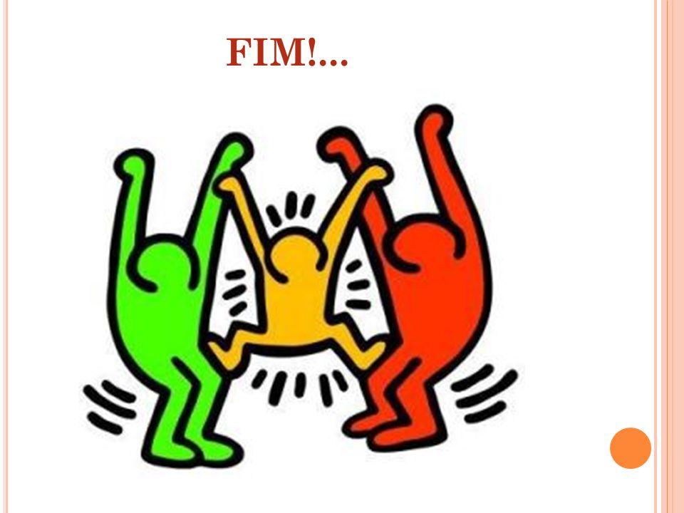 FIM!...