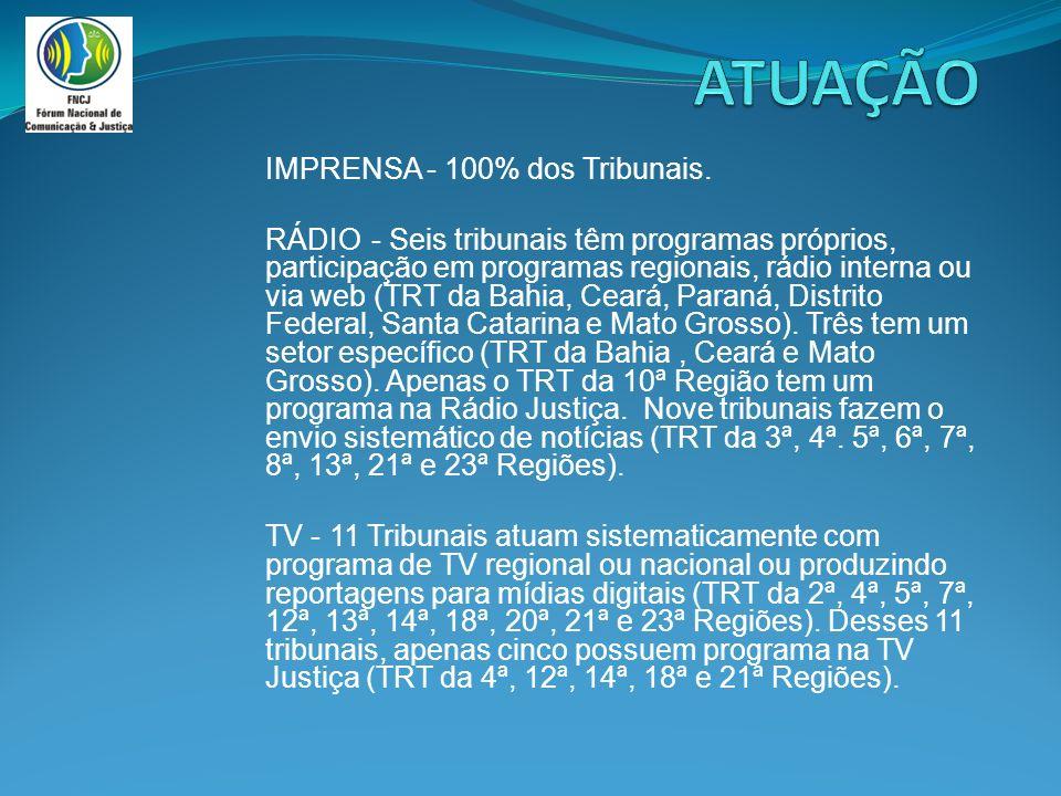 IMPRENSA - 100% dos Tribunais.