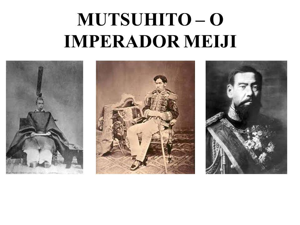 MUTSUHITO – O IMPERADOR MEIJI