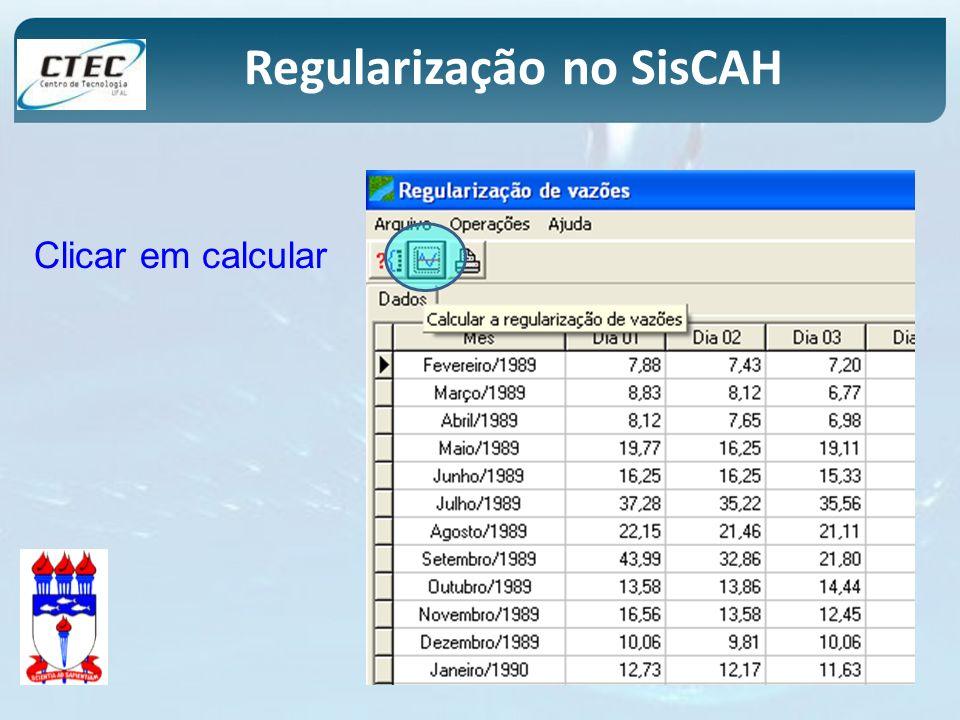 Regularização no SisCAH Clicar em calcular