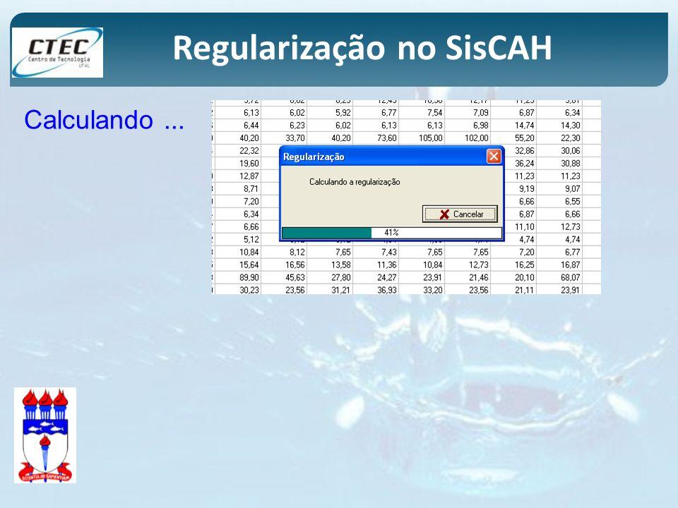 Regularização no SisCAH Calculando...