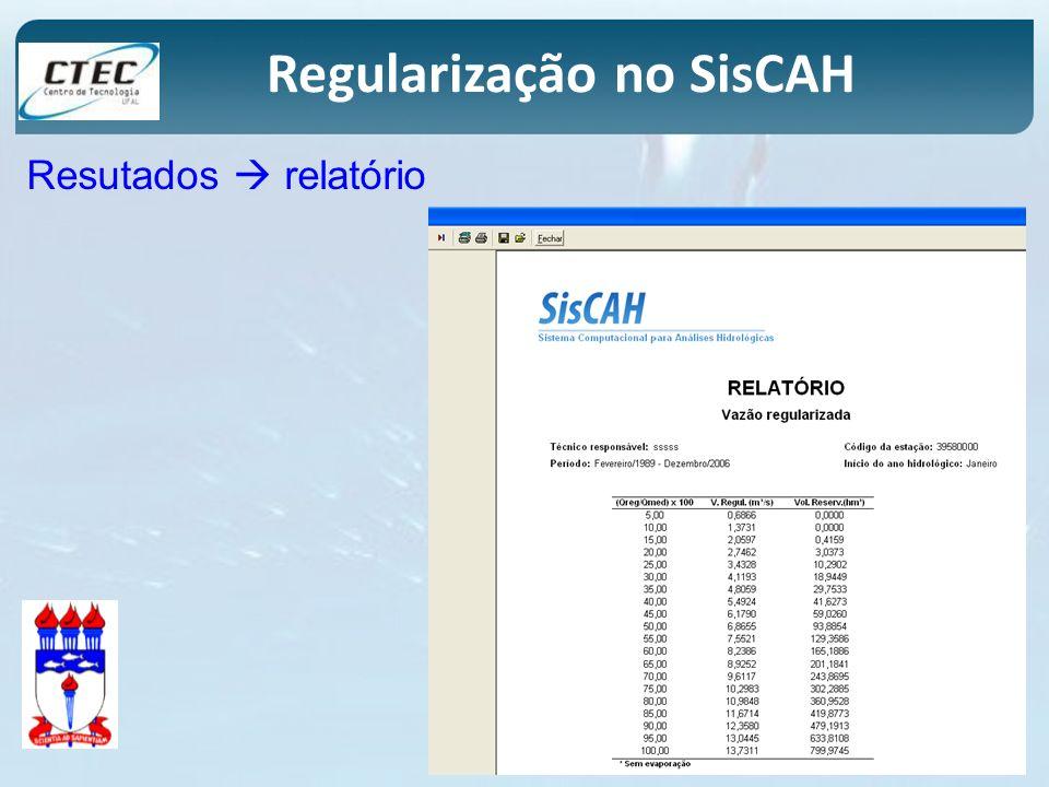 Regularização no SisCAH Resutados relatório