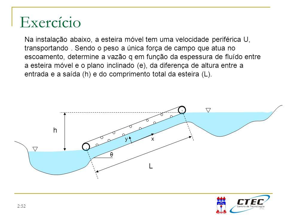 2:52 Exercício Na instalação abaixo, a esteira móvel tem uma velocidade periférica U, transportando. Sendo o peso a única força de campo que atua no e