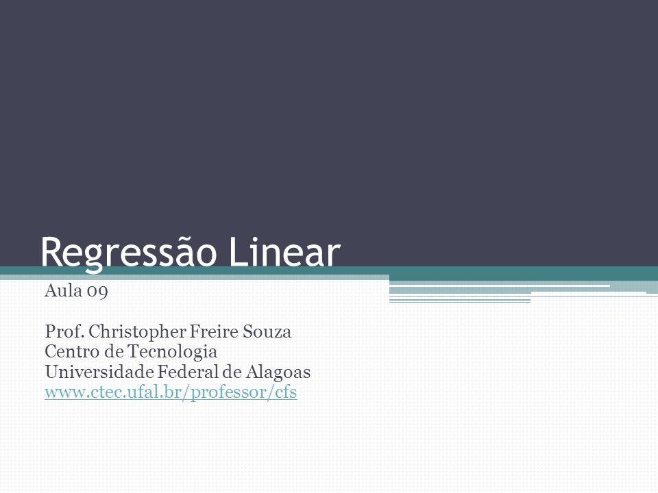 Regressão linear simples (Avaliação) Erro Padrão Regressão aceitável: 0<s e <s y Coeficiente de determinação SQDR/SQRM Intervalos de confiança para coeficientes para Christopher Souza: Regressão Linear 12 SQQMFp DR1SQDRQMDR/ QMRR RRn-2SQRR/ (n-2) RMn-1SQRM/ (n-1)