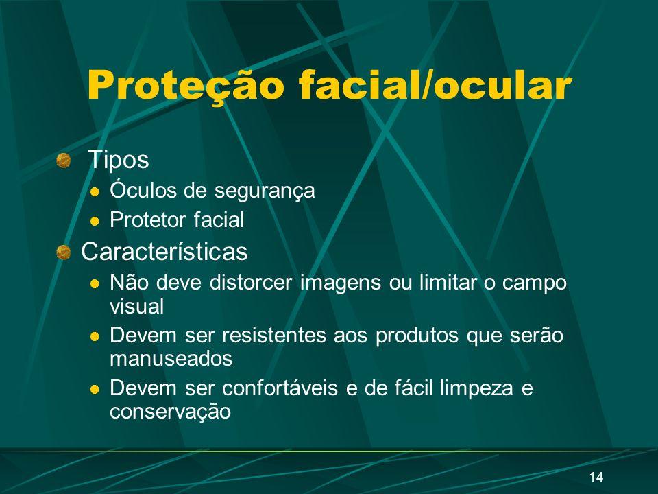 13 Proteção facial/ocular Deve estar disponível para todos os funcionários que trabalhem locais onde haja manuseio ou armazenamento de substâncias quí
