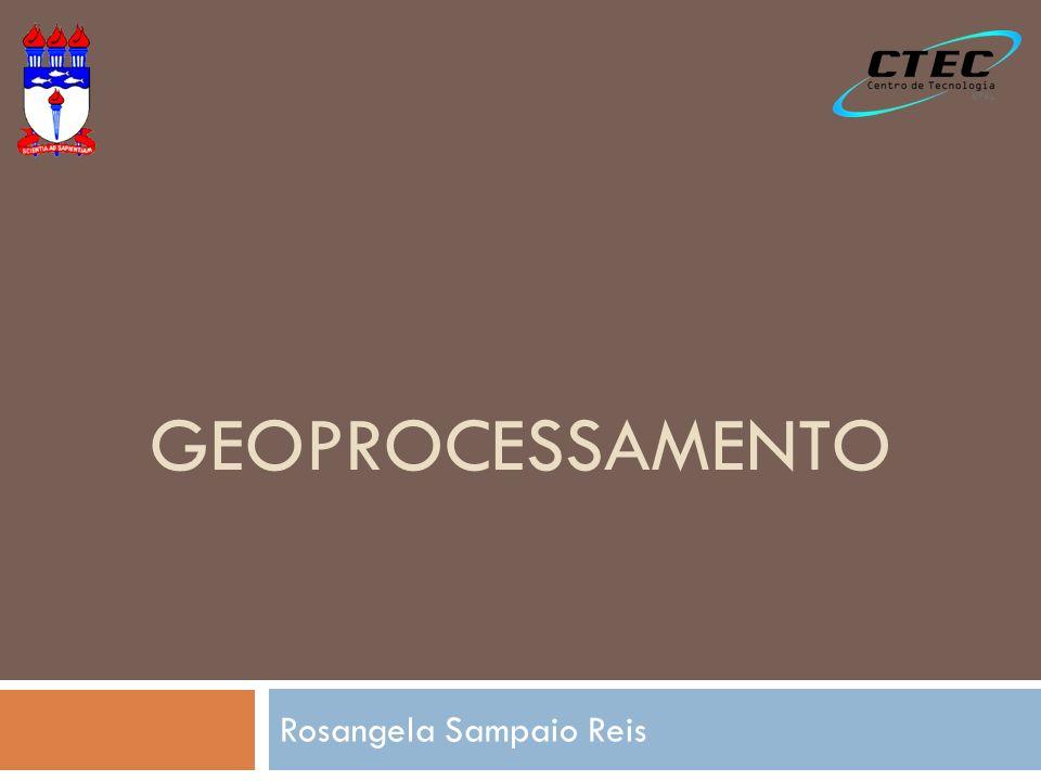 Introdução ao Geoprocessamento Conceitos básicos Componentes de um SIG Entrada de Dados em Geoprocessamento Análises Espaciais Aplicações do Geoprocessamento Fonte: Adaptado de Profº Fábio Marcelo Breunig