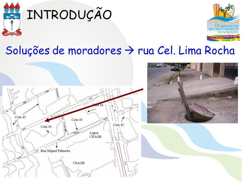 INTRODUÇÃO Solução da SOMURB 2 galerias de 600mm de diâmetro cada na Rua Miguel Palmeira A medida mostrou-se ineficiente SOMURB realizou a escavação preliminar de uma bacia de detenção (BD) dentro do Complexo Educacional Antônio Gomes de Barros (CEAGB)