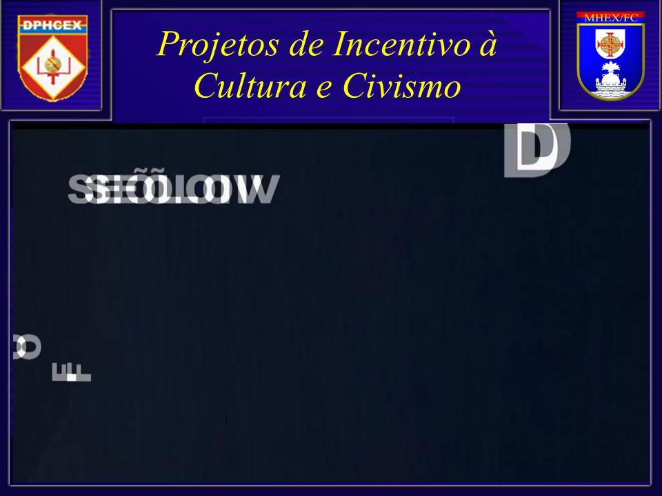 CONCLUSÃO Canhões que disparam cultura e civismo @@