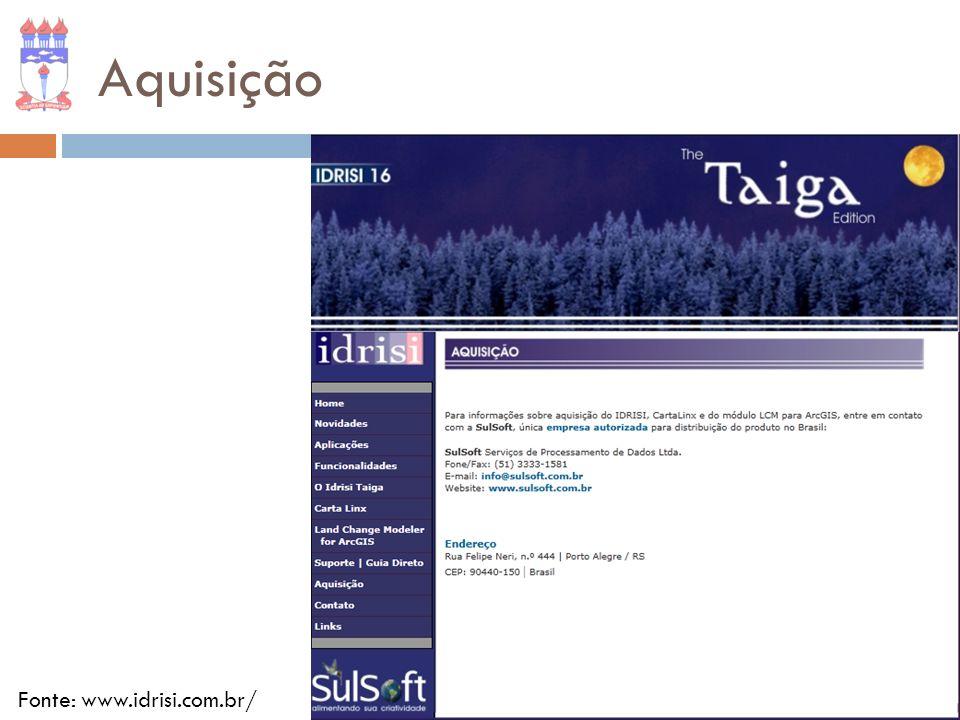 Aquisição Fonte: www.idrisi.com.br/