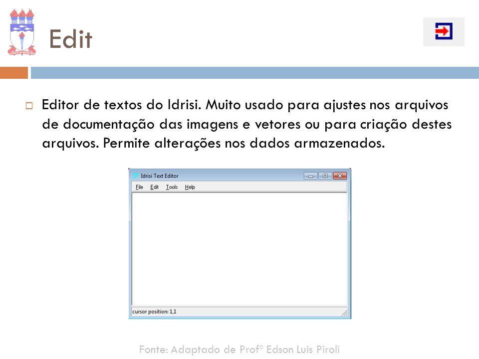 Edit Editor de textos do Idrisi.
