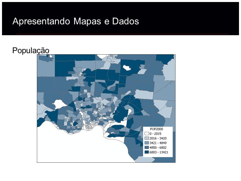 População Apresentando Mapas e Dados