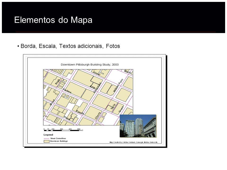 Elementos do Mapa Borda, Escala, Textos adicionais, Fotos