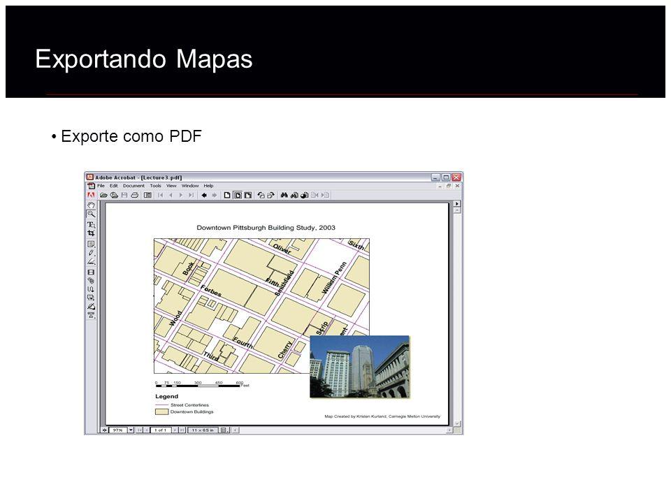 Exporte como PDF Exportando Mapas