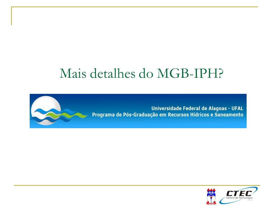 Mais detalhes do MGB-IPH?