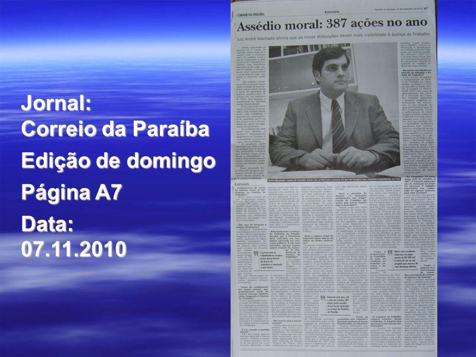 Jornal: Correio da Paraíba Edição de domingo Página A7 Data:07.11.2010