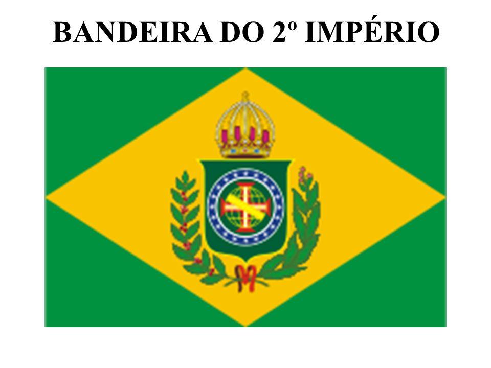 BANDEIRA DO 2º IMPÉRIO
