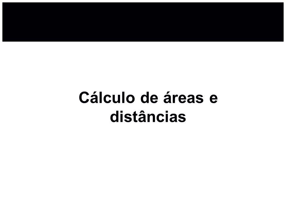 Cálculo de áreas e distâncias