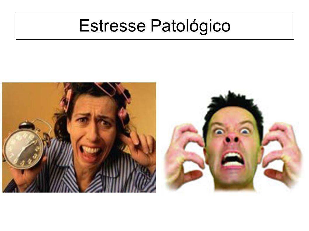 Estresse Patológico