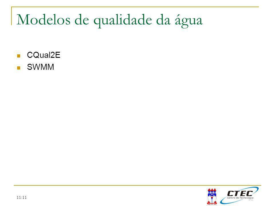 11:11 Modelos de qualidade da água CQual2E SWMM
